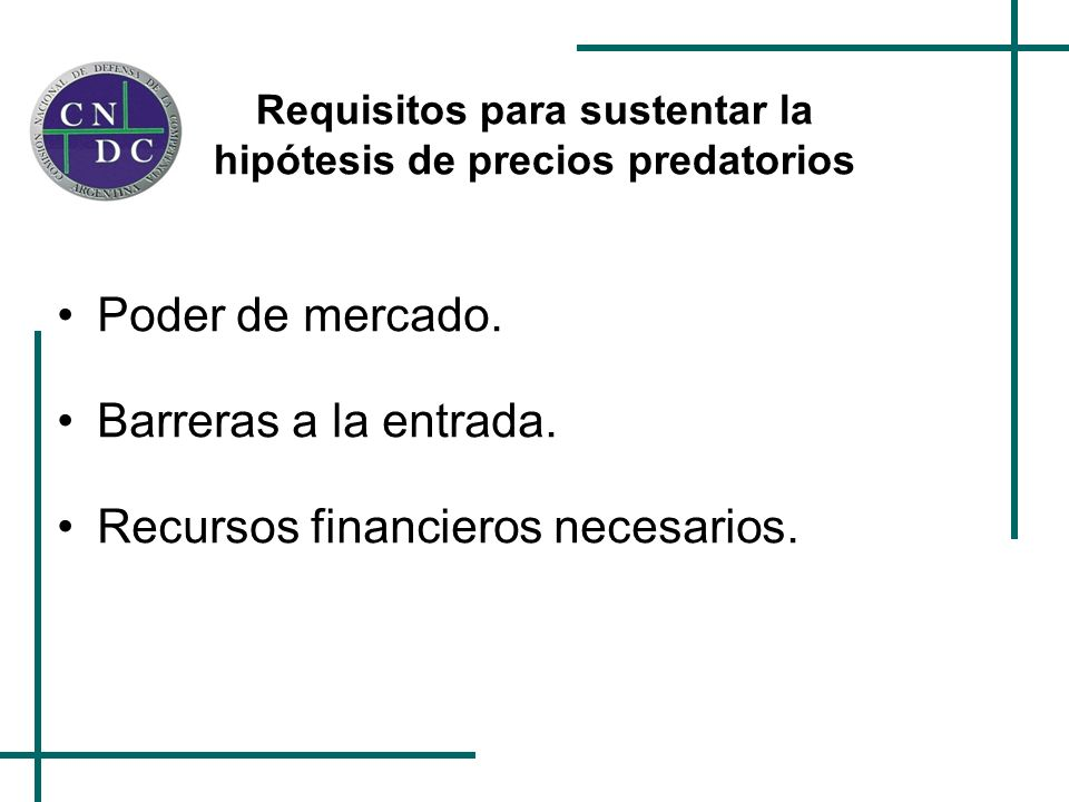 Requisitos para sustentar la hipótesis de precios predatorios