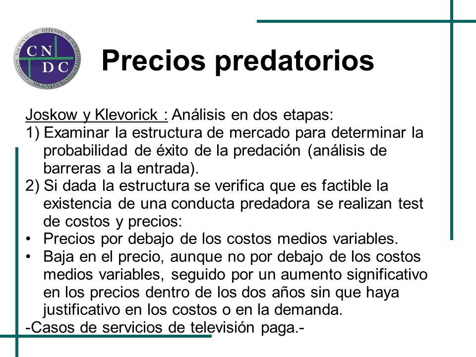 Precios predatorios Joskow y Klevorick : Análisis en dos etapas: