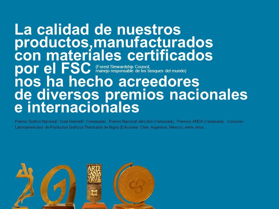 La calidad de nuestros productos,manufacturados