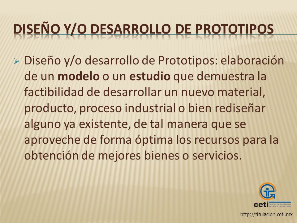 Diseño y/o desarrollo de Prototipos