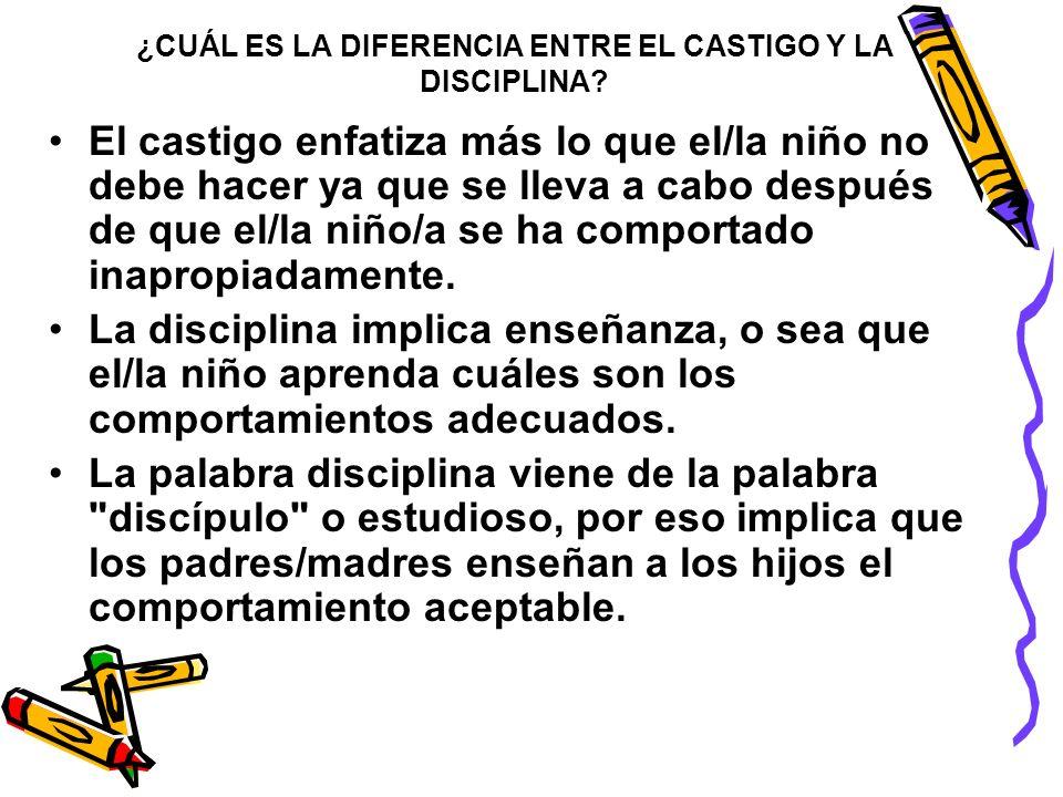 ¿CUÁL ES LA DIFERENCIA ENTRE EL CASTIGO Y LA DISCIPLINA