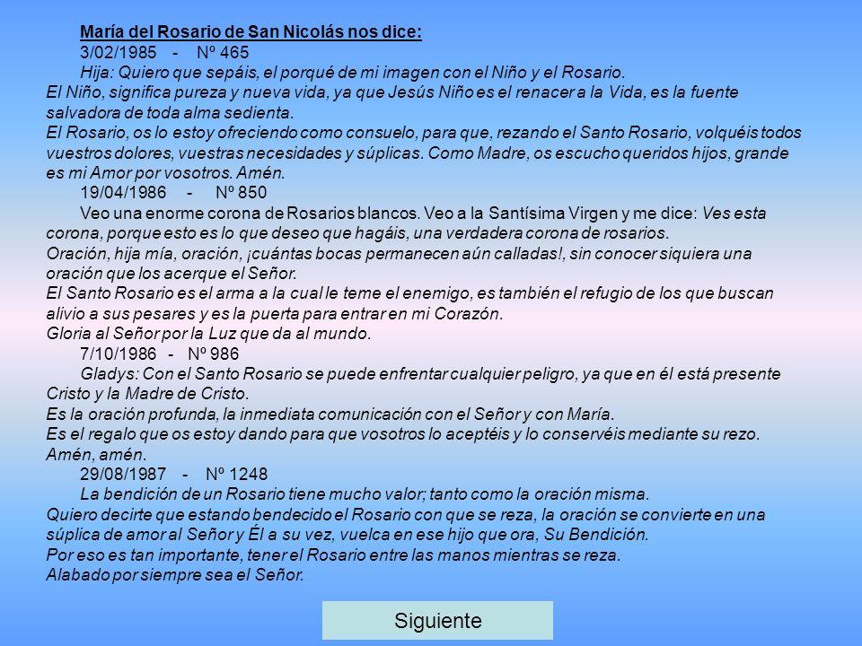 Siguiente María del Rosario de San Nicolás nos dice:
