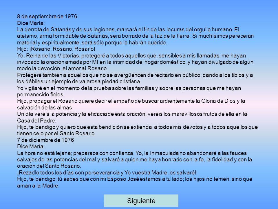 Siguiente 8 de septiembre de 1976 Dice María: