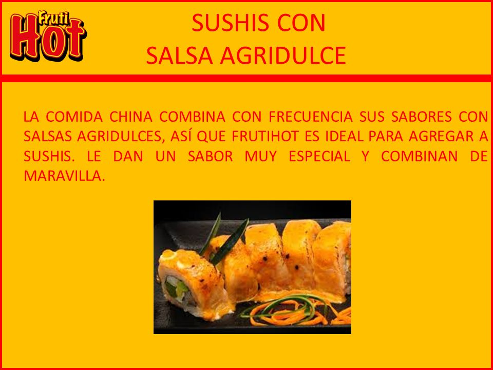 SUSHIS CON SALSA AGRIDULCE