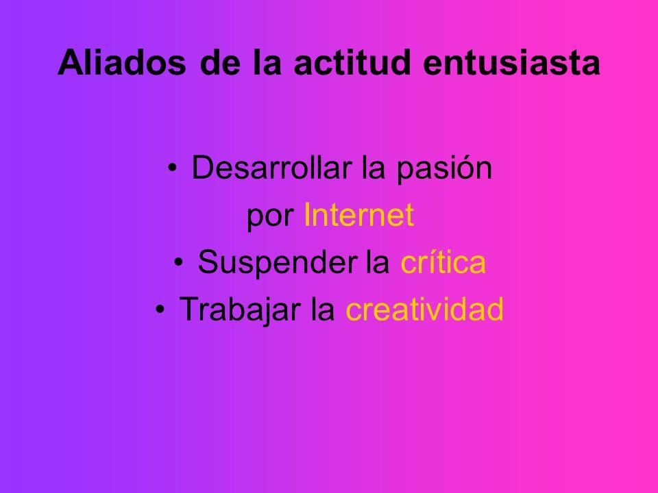 Aliados de la actitud entusiasta