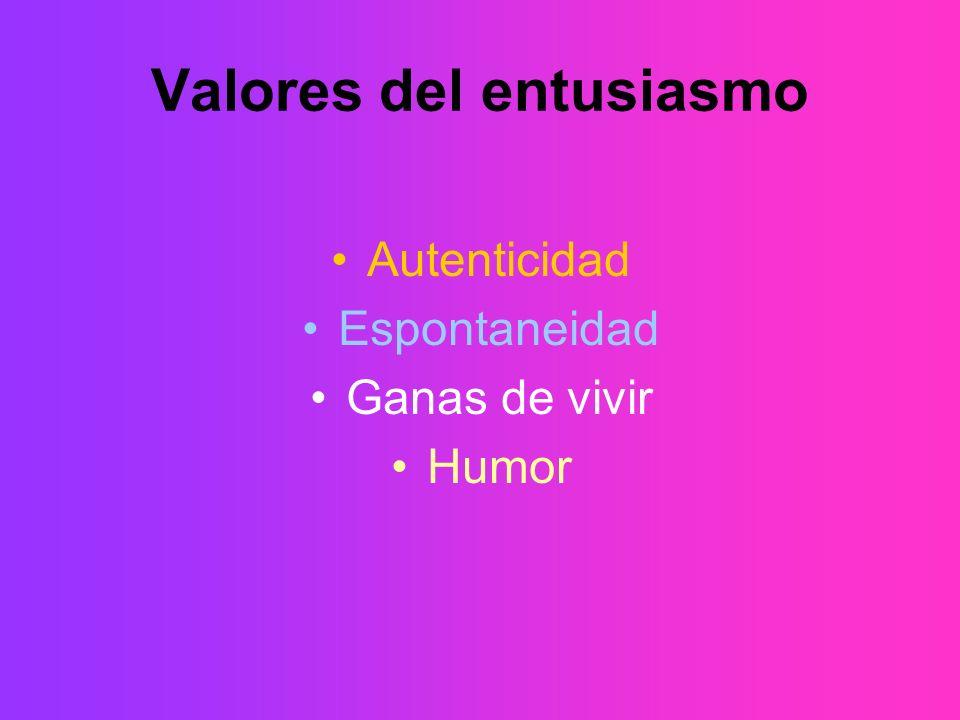 Valores del entusiasmo