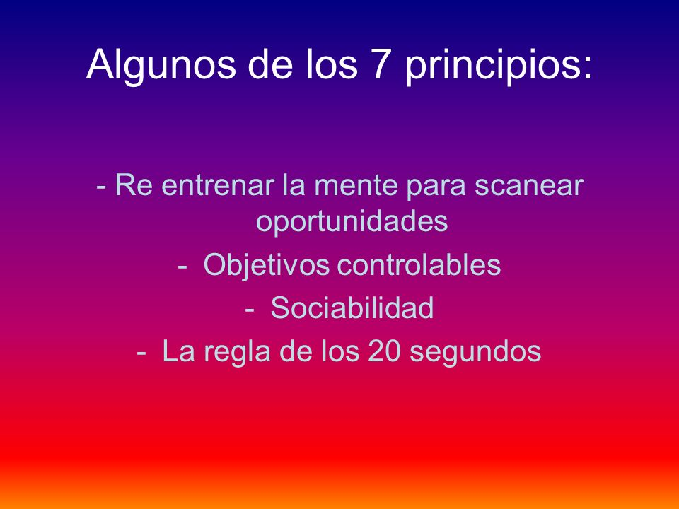 Algunos de los 7 principios: