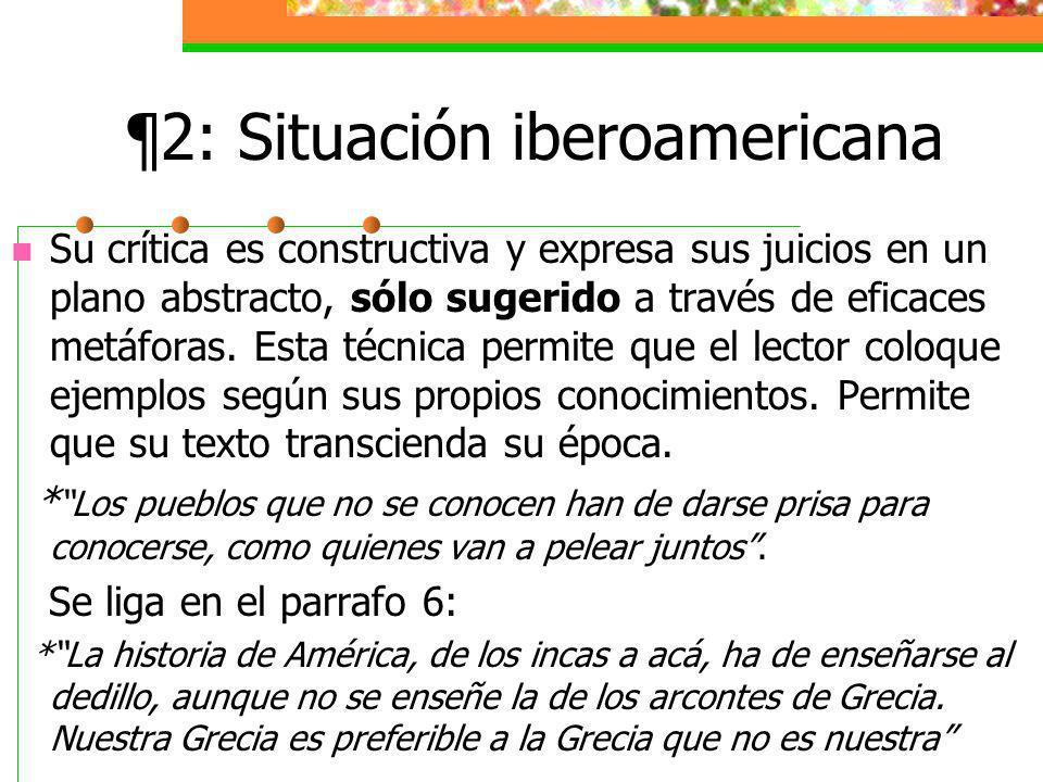 ¶2: Situación iberoamericana