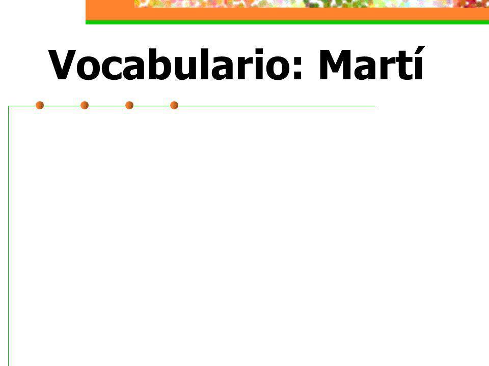 Vocabulario: Martí