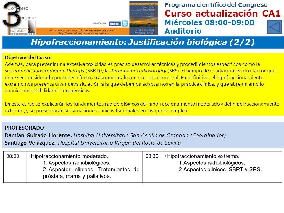 Hipofraccionamiento: Justificación biológica (2/2)