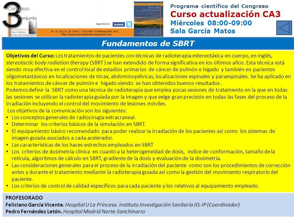 Programa científico del Congreso Curso actualización CA3 Miércoles 08:00-09:00 Sala García Matos