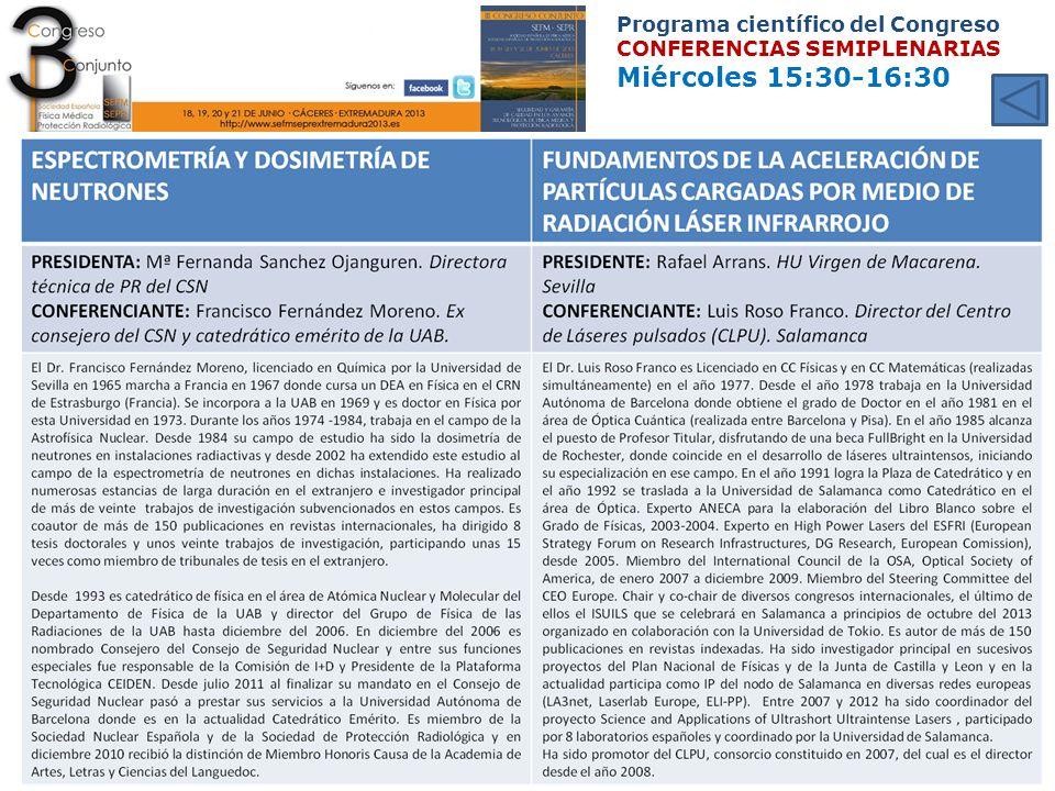 Programa científico del Congreso CONFERENCIAS SEMIPLENARIAS Miércoles 15:30-16:30