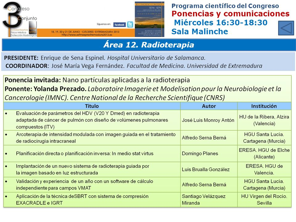 Programa científico del Congreso Ponencias y comunicaciones Miércoles 16:30-18:30 Sala Malinche