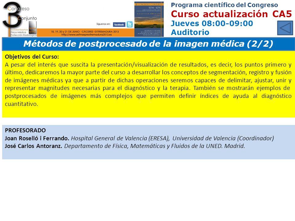 Métodos de postprocesado de la imagen médica (2/2)
