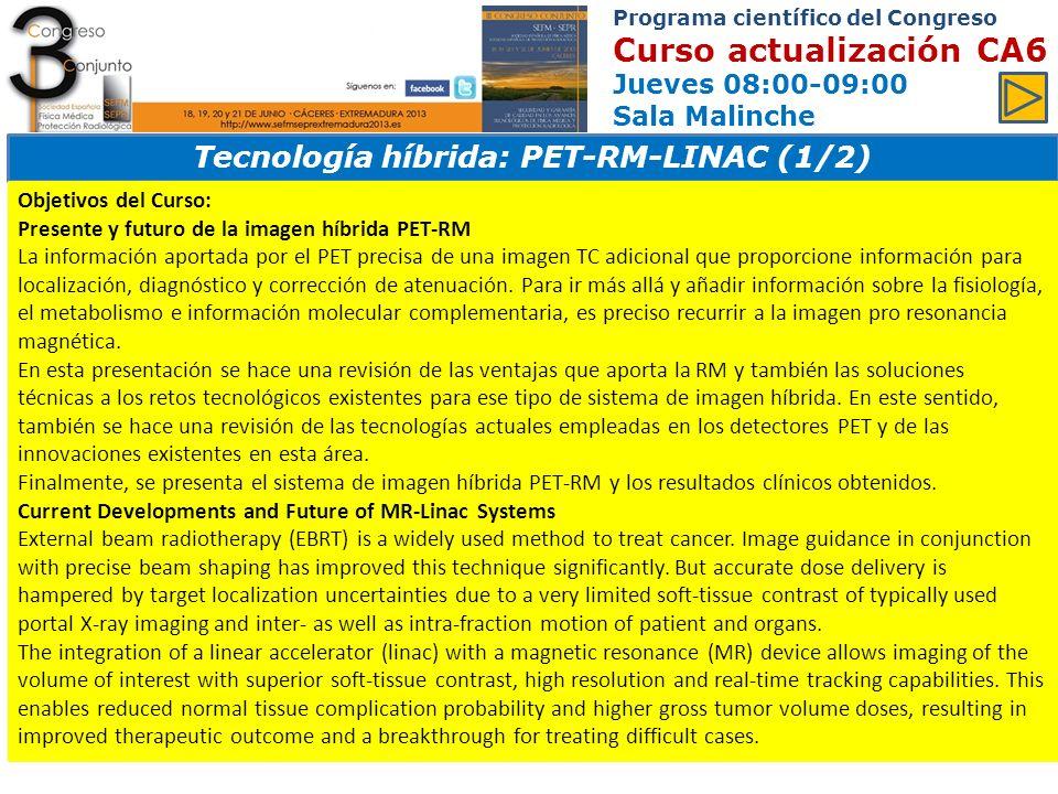 Tecnología híbrida: PET-RM-LINAC (1/2)