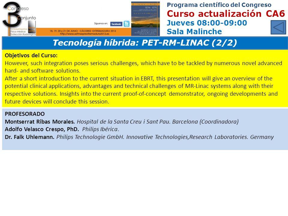 Tecnología híbrida: PET-RM-LINAC (2/2)
