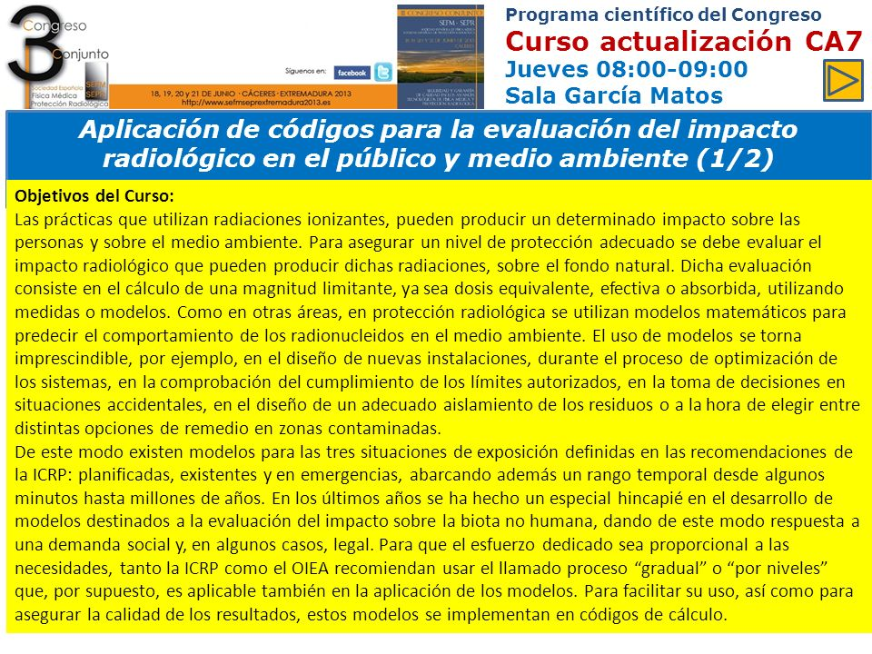 Programa científico del Congreso Curso actualización CA7 Jueves 08:00-09:00 Sala García Matos