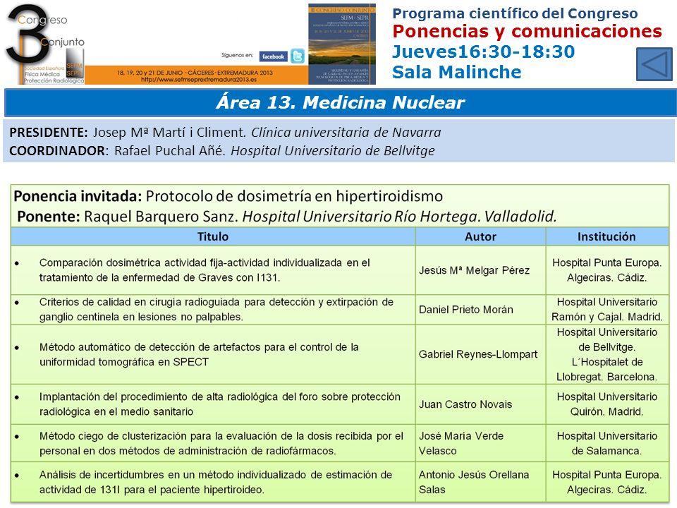 Programa científico del Congreso Ponencias y comunicaciones Jueves16:30-18:30 Sala Malinche