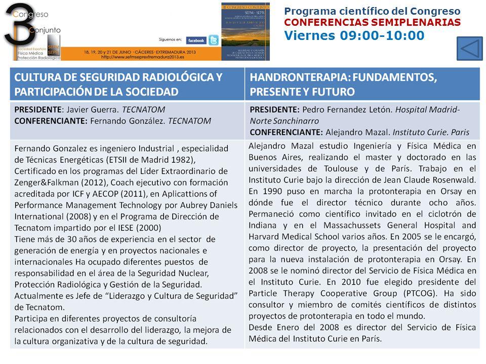 Programa científico del Congreso CONFERENCIAS SEMIPLENARIAS Viernes 09:00-10:00