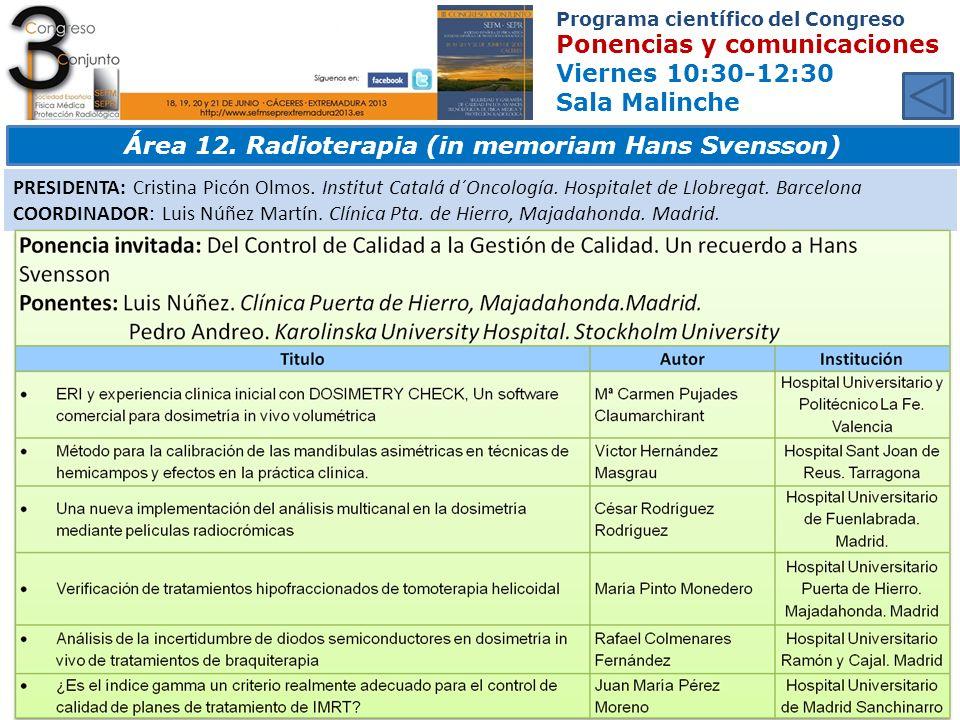 Área 12. Radioterapia (in memoriam Hans Svensson)