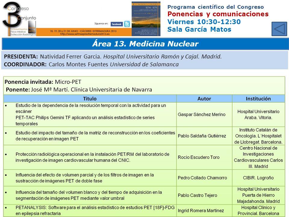 Programa científico del Congreso Ponencias y comunicaciones Viernes 10:30-12:30 Sala García Matos