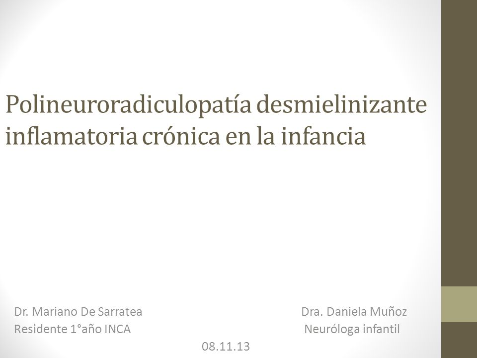 Polineuroradiculopatía desmielinizante inflamatoria crónica en la infancia