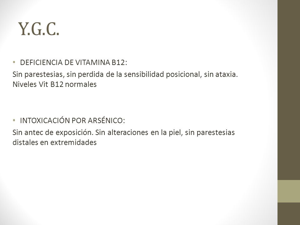 Y.G.C. DEFICIENCIA DE VITAMINA B12: