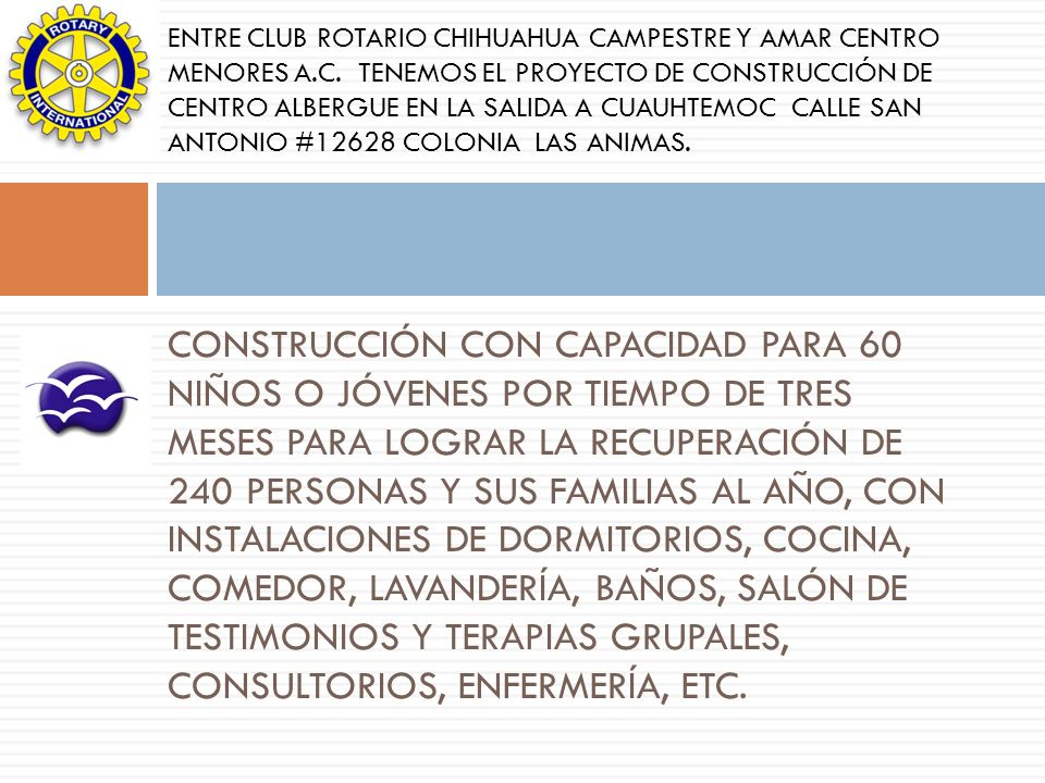 ENTRE CLUB ROTARIO CHIHUAHUA CAMPESTRE Y AMAR CENTRO MENORES A. C