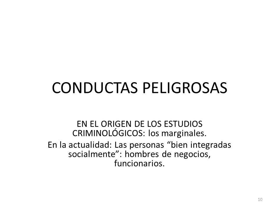 EN EL ORIGEN DE LOS ESTUDIOS CRIMINOLÓGICOS: los marginales.