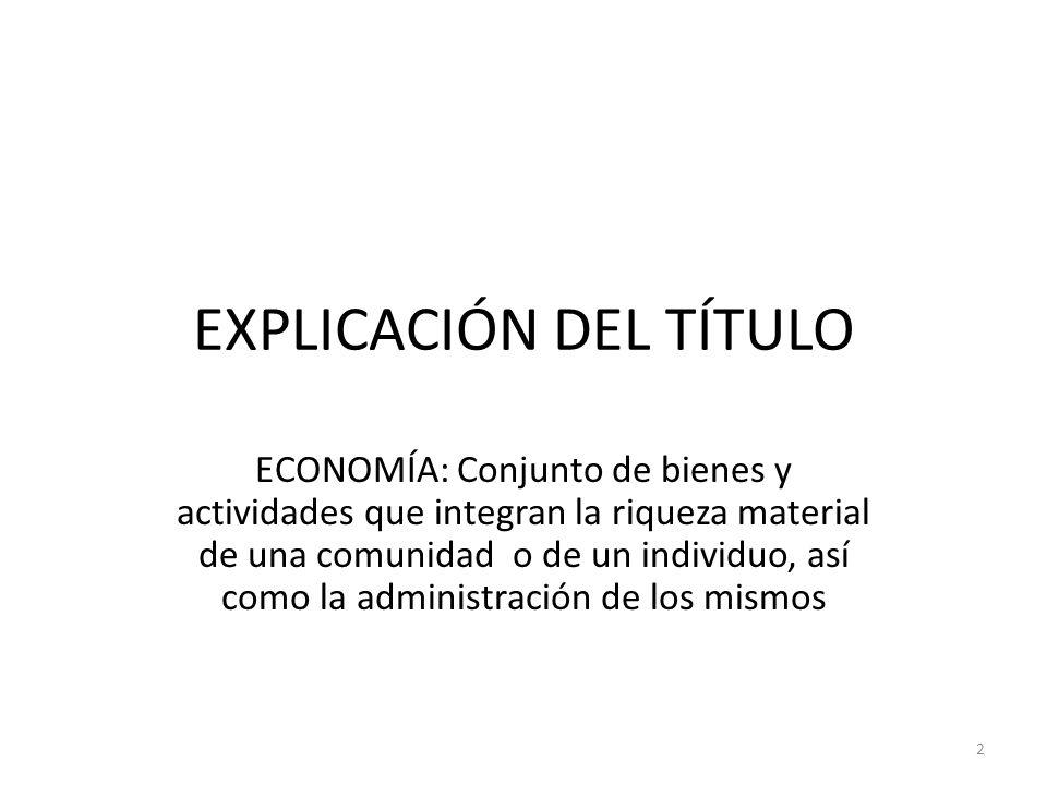EXPLICACIÓN DEL TÍTULO