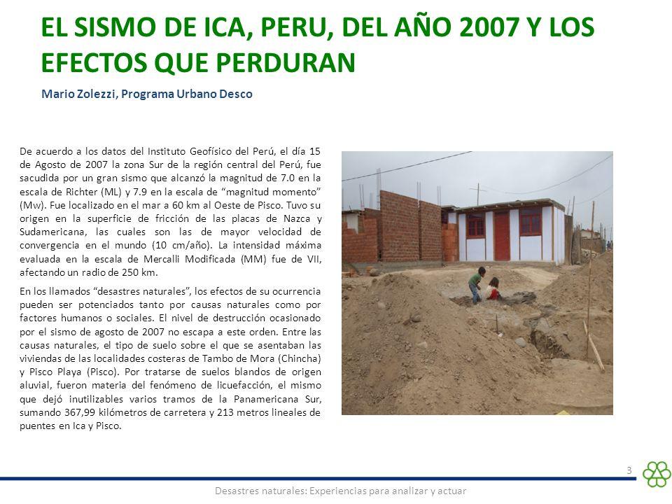 EL SISMO DE ICA, PERU, DEL AÑO 2007 Y LOS EFECTOS QUE PERDURAN