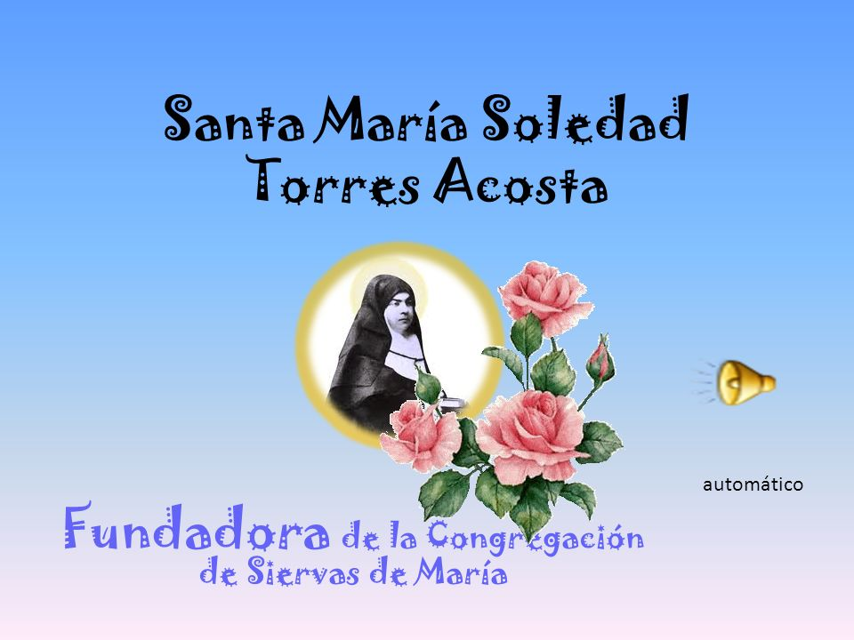 Santa María Soledad Torres Acosta