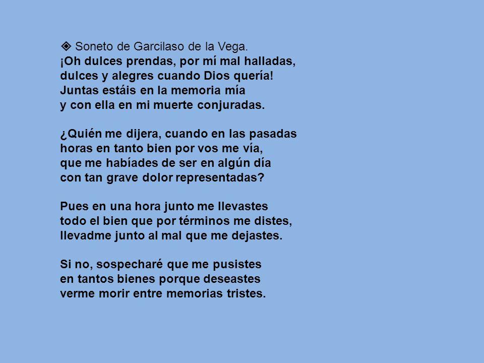 Soneto de Garcilaso de la Vega.