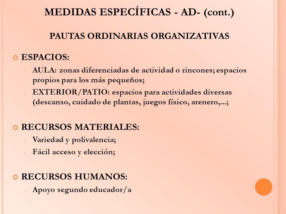 MEDIDAS ESPECÍFICAS - AD- (cont.) PAUTAS ORDINARIAS ORGANIZATIVAS