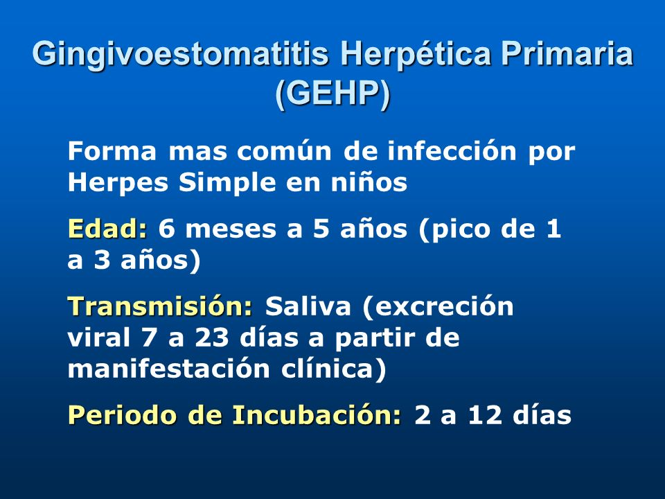 Gingivoestomatitis Herpética Primaria (GEHP)