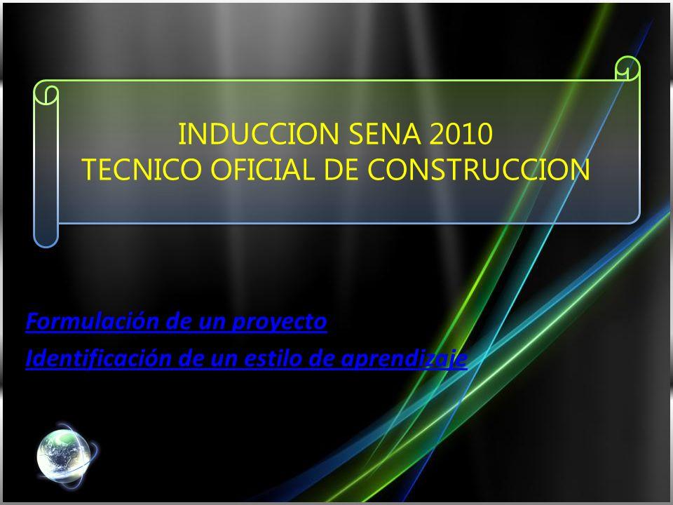 INDUCCION SENA 2010 TECNICO OFICIAL DE CONSTRUCCION