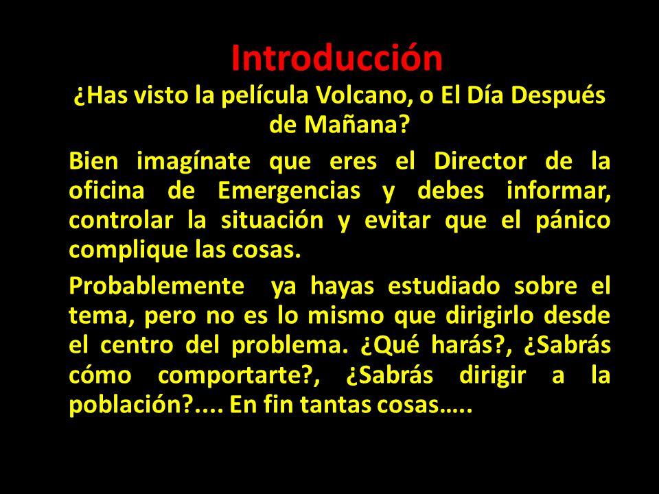 ¿Has visto la película Volcano, o El Día Después de Mañana