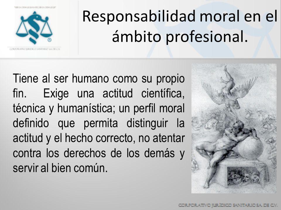 Responsabilidad moral en el ámbito profesional.