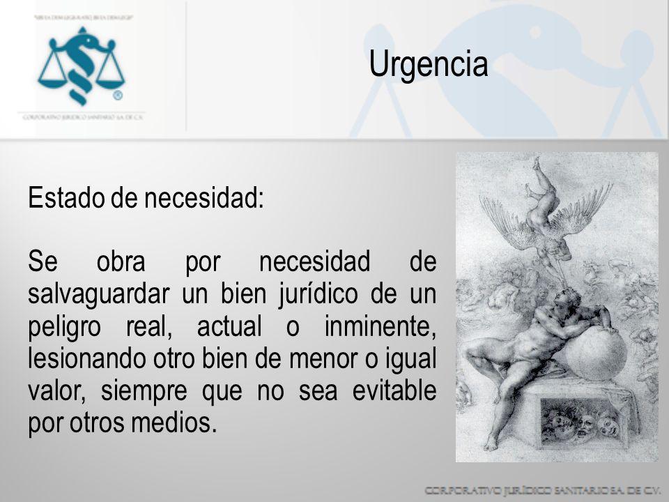 Urgencia Estado de necesidad: