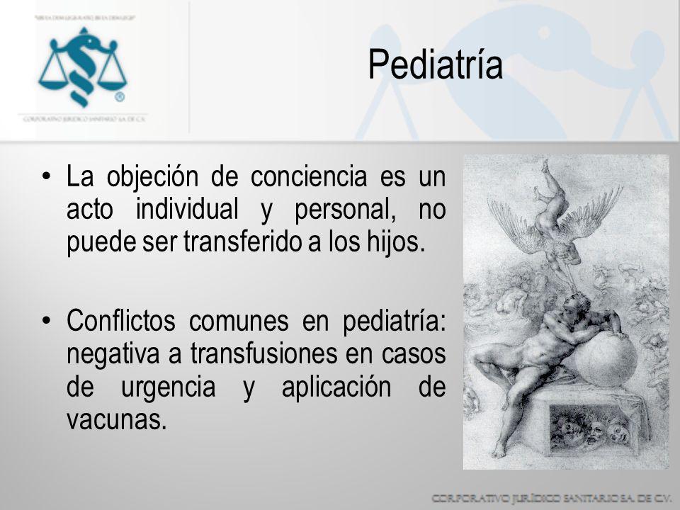 Pediatría La objeción de conciencia es un acto individual y personal, no puede ser transferido a los hijos.