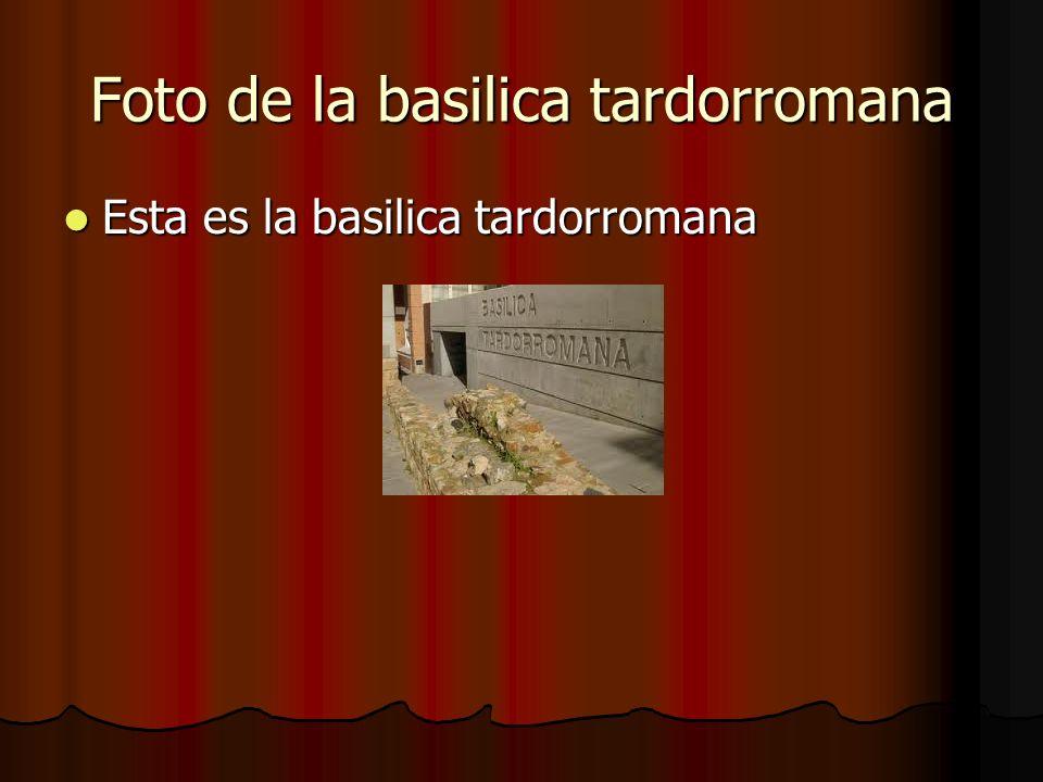Foto de la basilica tardorromana