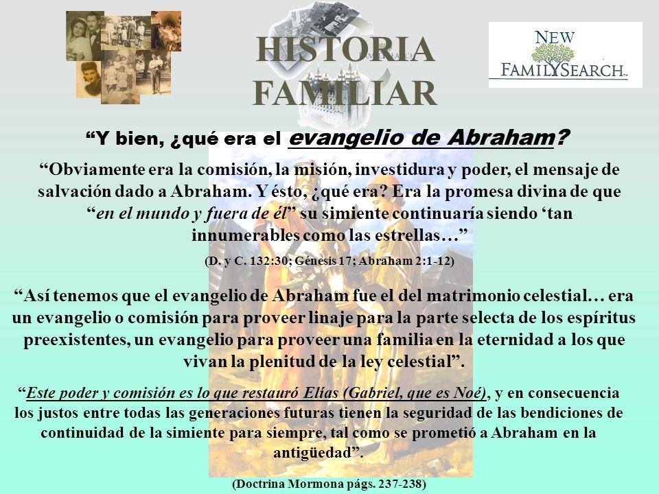 Y bien, ¿qué era el evangelio de Abraham