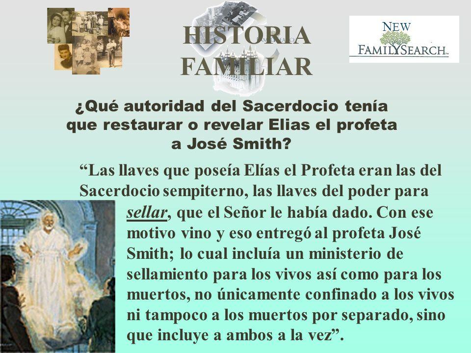 ¿Qué autoridad del Sacerdocio tenía que restaurar o revelar Elias el profeta a José Smith