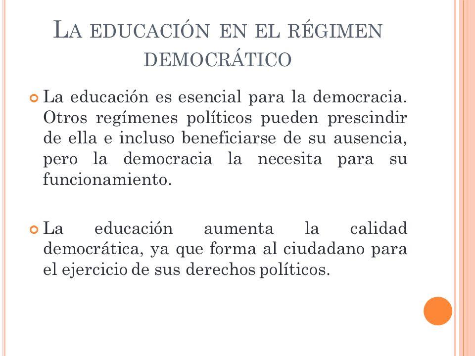 La educación en el régimen democrático