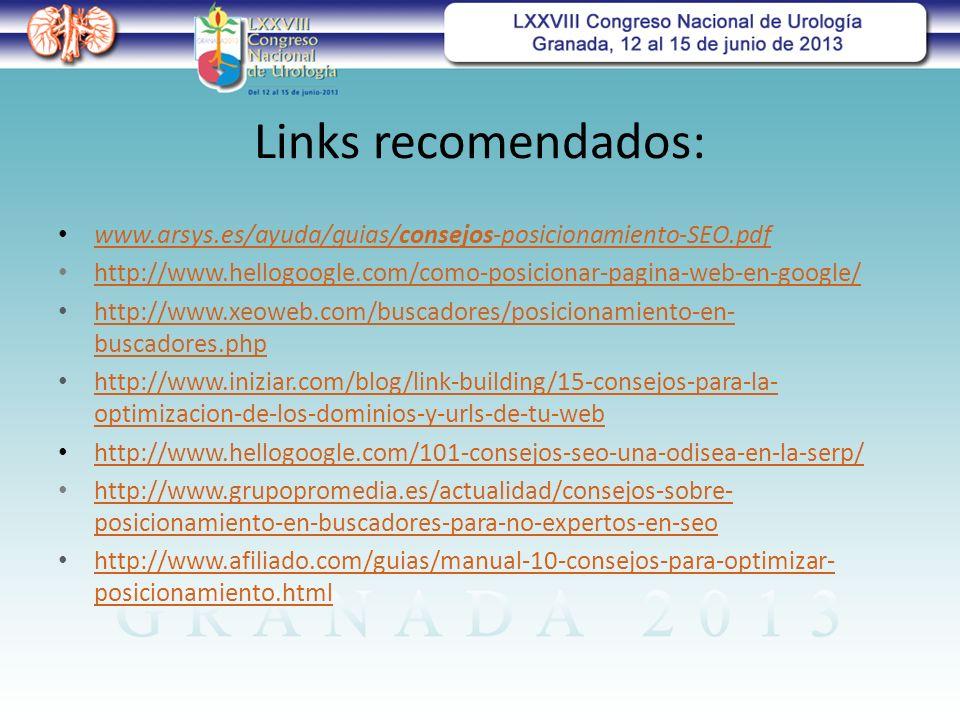 Links recomendados: www.arsys.es/ayuda/guias/consejos-posicionamiento-SEO.pdf. http://www.hellogoogle.com/como-posicionar-pagina-web-en-google/