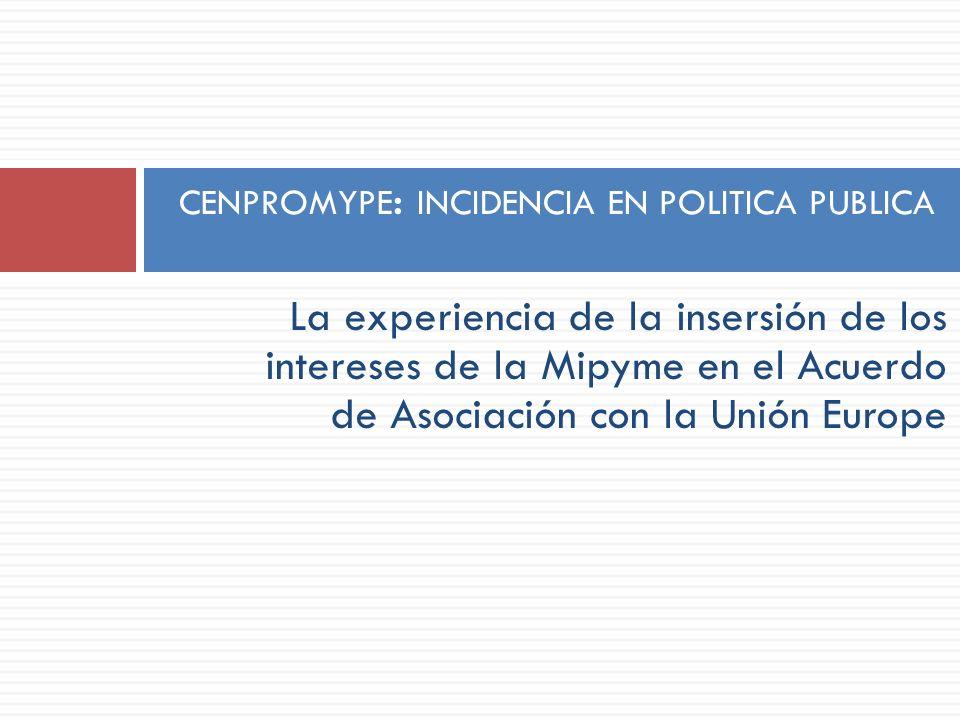 CENPROMYPE: INCIDENCIA EN POLITICA PUBLICA