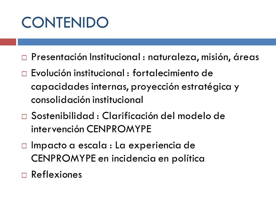 CONTENIDO Presentación Institucional : naturaleza, misión, áreas
