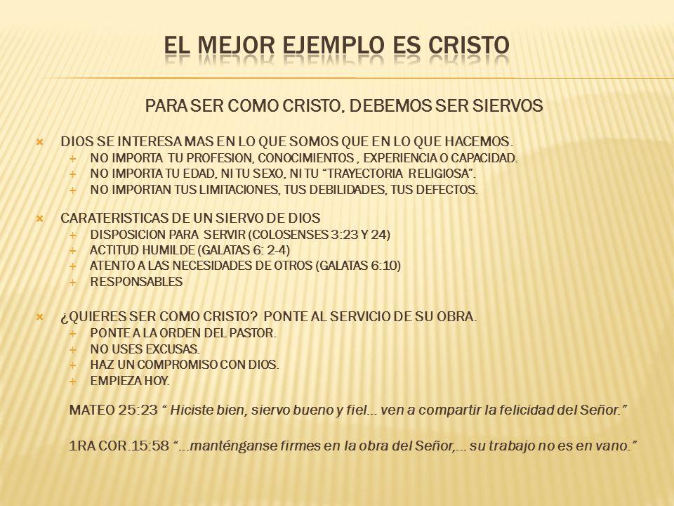 EL MEJOR EJEMPLO ES CRISTO