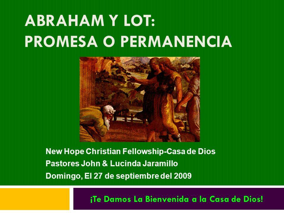 Abraham y Lot: Promesa o Permanencia