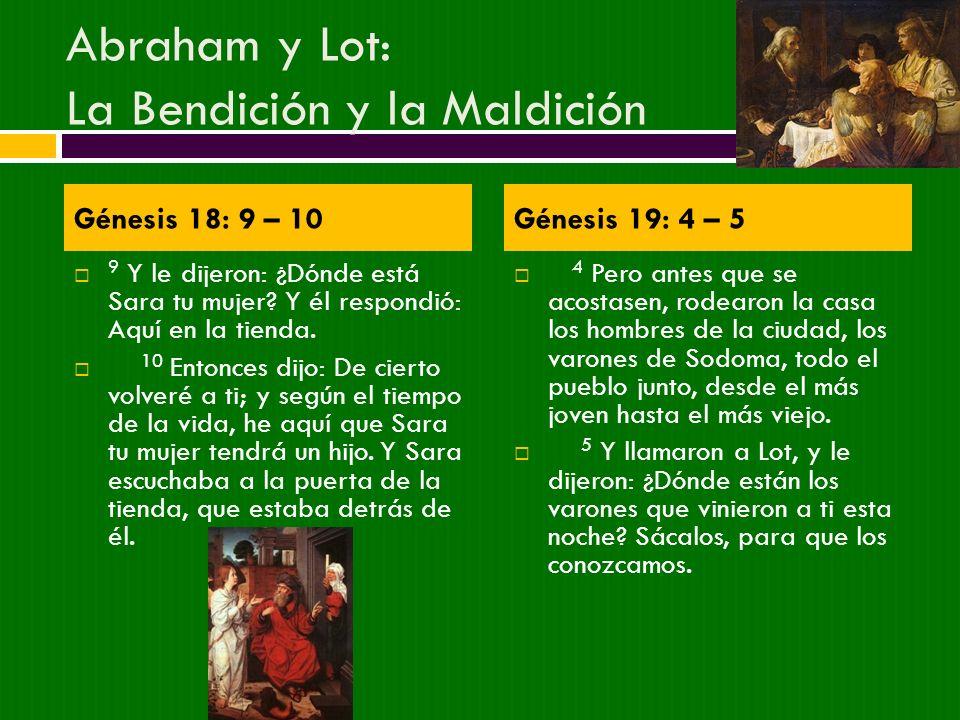Abraham y Lot: La Bendición y la Maldición